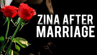 ZINA AFTER MARRIAGE (Powerful)