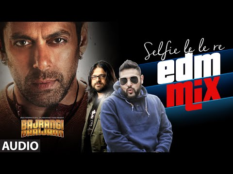 Download Lagu  Selfie Le Le Re EDM Mix Full AUDIO Song - Badshah, Qaran, Pritam | Bajrangi Bhaijaan | Salman Khan Mp3 Free