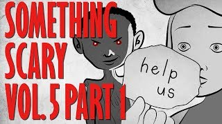 Something Scary Vol 5 - Annabelle Doll Story Time Compilation Part 2 // Something Scary | Snarled