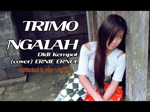 TRIMO NGALAH-Didi Kempot (cover) ERNIE ERNUL - NEW MAHARANI Official Lyric Video