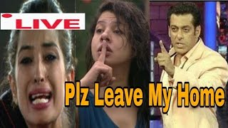 BIG BOSS 10   24th & 25th DEC 2016 Ep   SS speaks Live   Plz Leave My Home