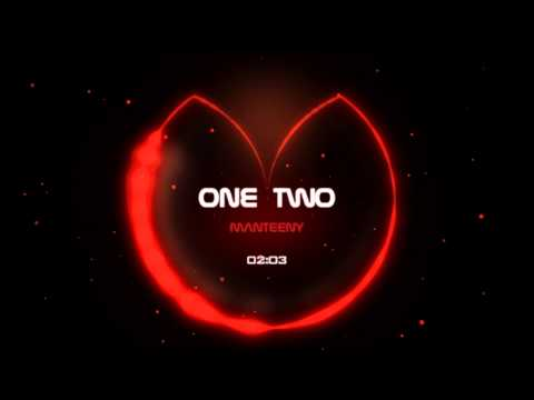 Manteeny - One Two (Original Mix)