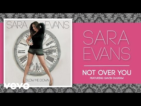 Sara Evans - Not Over You (ft. Gavin DeGraw) (Official Audio)