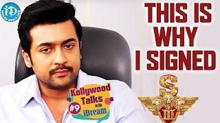 This Is Why I Signed Singam3 - Suriya || Kollywood Talks With iDream