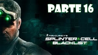 Splinter Cell Blacklist Walkthrough Parte 16 - Español