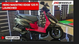 Hero Maestro Edge 125 FI Launched | First Look | ZigWheels.com