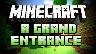 A Grand Entrance! - Minecraft - #37