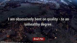 Brad Pitt Quotes: 57 quotes about TRYING and LIFE...
