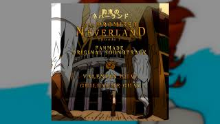 The Promised Neverland (Fan-Made Soundtrack) - Valentin Guay/Guillaume Guay