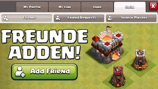 FREUNDE ADDEN IN CLASH OF CLANS! || UPDATE || Let