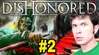 Dishonored - MURDER TIME - Part 2