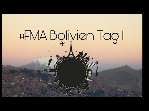 #FMA Erster Tag in Bolivien