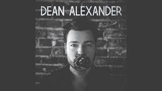Dean Alexander New Song