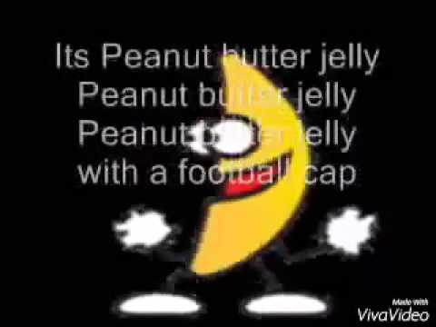 peanut butter jelly time with lyrics