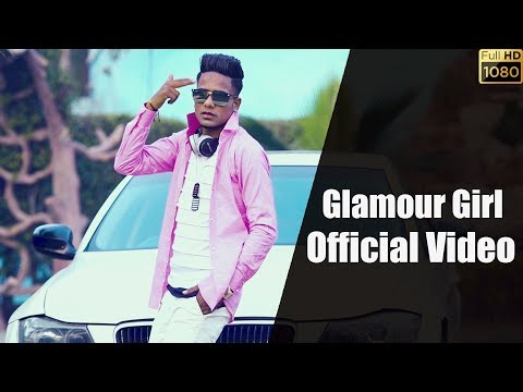 Glamour Girl | Full Video | Backy Rapper | Latest Hindi Song 2018 | The Brand Records thumbnail