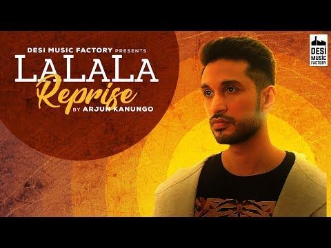 La La La - Neha Kakkar ft. Arjun Kanungo   Bilal Saeed   Desi Music Factory