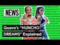 """Quavo's """"HUNCHO DREAMS"""" Explained 
