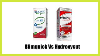 Slimquick Vs Hydroxycut