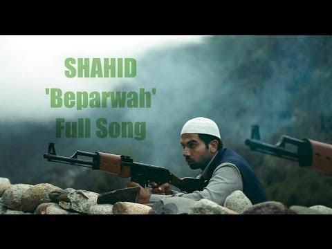 Beparwah I Full Song I Shahid