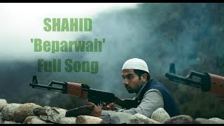 Beparwah  Full video song