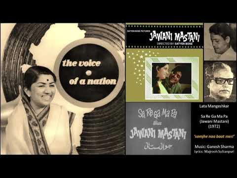 Lata Mangeshkar - Sa Re Ga Ma Pa / Jawani Mastani (1972) - 'samjhe na baat meri'