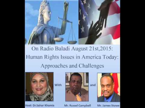 Human Rights Issues In America Today:  Approaches and Challenges  August 21, 2015