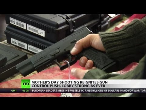 Gun Parade: Mothers' Day shooting fuels arms control push in US
