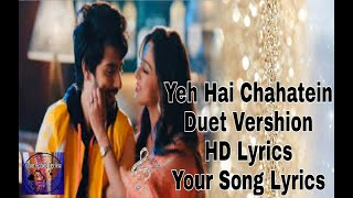 Yeh Hai Chahatein|| Tittle Song|| Duet Vershion|| HD Lyrics|| Your Song Lyrics