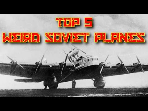 Top 5 Weird Soviet Planes That Actually Flew
