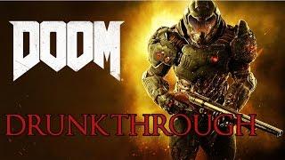 DOOM - DRUNKTHROUGH Part 1