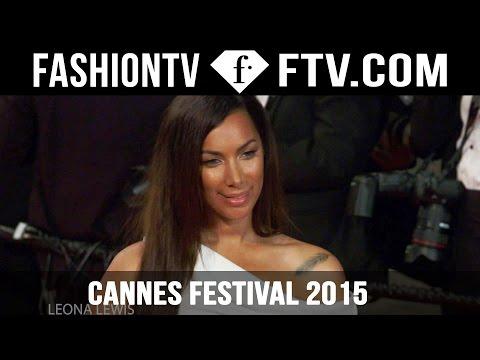 Cannes Film Festival 2015 - Day Four pt. 1 ft. Haim & Leona Lewis| FashionTV