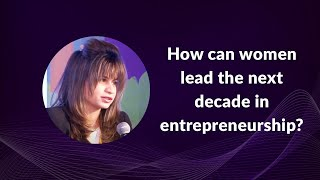 How can women lead the next decade in