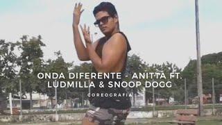 Onda Diferente - Anitta ft. Ludmilla & Snoop Dogg | COREOGRAFIA