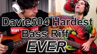 Davie504 Hardest Bass Riff EVER (cover) #Davie504