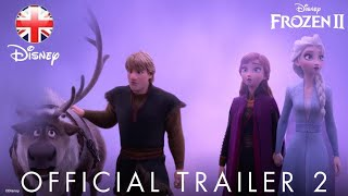 Frozen 2 | 2019 Trailer | Official Disney UK