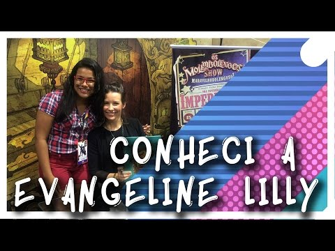 Conheci a Evangeline Lilly
