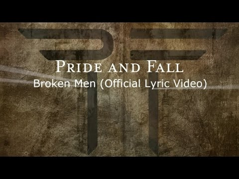 "Pride And Fall - Broken Men [taken from ""Red For The Dead - Black For The Mourning"", out August 26]"