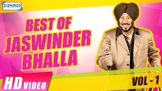 Best Of Jaswinder Bhalla 2017 | New Punjabi Comedy Video 2017 | Vol-1 |Shemaroo Punjabi