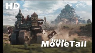 Mortal Engines Official Trailer 2018