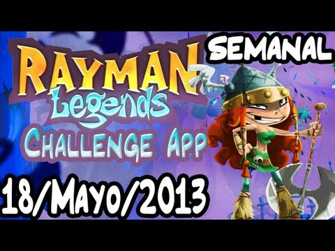 [Rayman Legends: Challenge App] Reto Semanal 18/Mayo/2013