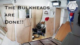 Bulkheads Complete! - Episode 25 - DIY Yacht Build