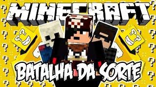 BATALHA DA SORTE! - Minecraft (NOVO)