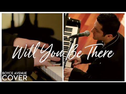 Michael Jackson - Will You Be There (Boyce Avenue acousticpiano...