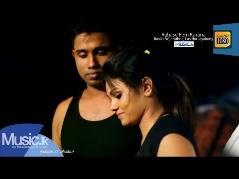 Rahase Pem Karana Sinhala Music Video
