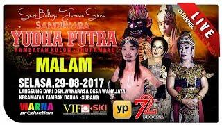download lagu Siaran Langsung Sandiwara Yudha Putra Part Malam Edisi: 29-08-2017 gratis