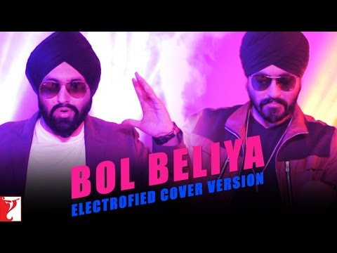 Bol Beliya (Electrofied Cover Version) - Kill Dil