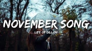 Life Of Dillon - November Song (Lyrics)