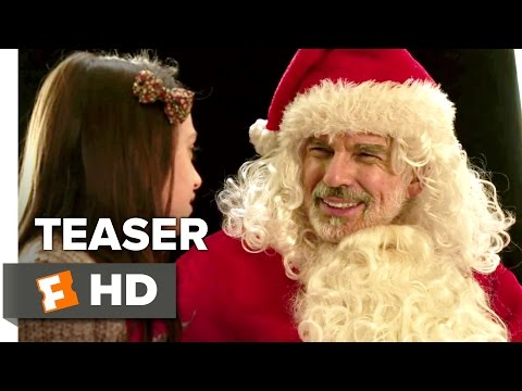 Bad Santa 2 Official Teaser 1 (2016) - Billy Bob Thornton Movie