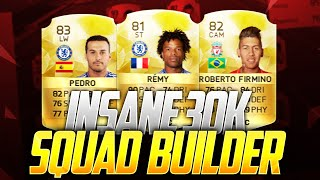 FIFA 16 ULTIMATE TEAM - 30K BPL SQUAD BUILDER! CRAZY & INSANE PLAYERS (SWEATY TEAM)