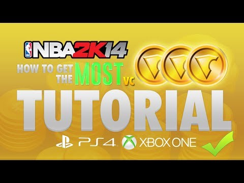 How to get the MOST VC on NBA 2K14 PS4 + XBOX ONE! In Depth Tutorial!
